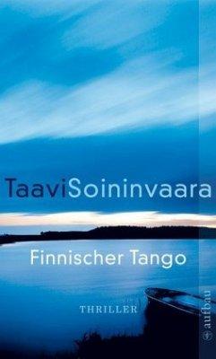 Finnischer Tango / Ratamo ermittelt Bd.6 - Soininvaara, Taavi