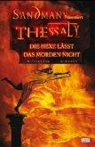 Sandman präsentiert 01. Thessaly - Die Hexe lässt das Morden nicht