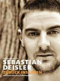 Sebastian Deisler - Zurück ins Leben