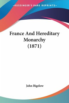 France And Hereditary Monarchy (1871)