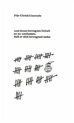 Für Ulrich Conrads von Freunden. ...und einen bewegten Inhalt so zu umfassen, dass er sich bewegend stehe