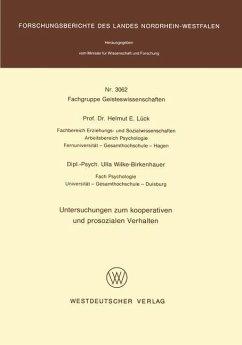 Untersuchungen zum kooperativen und prosozialen Verhalten - Lück, Helmut E.