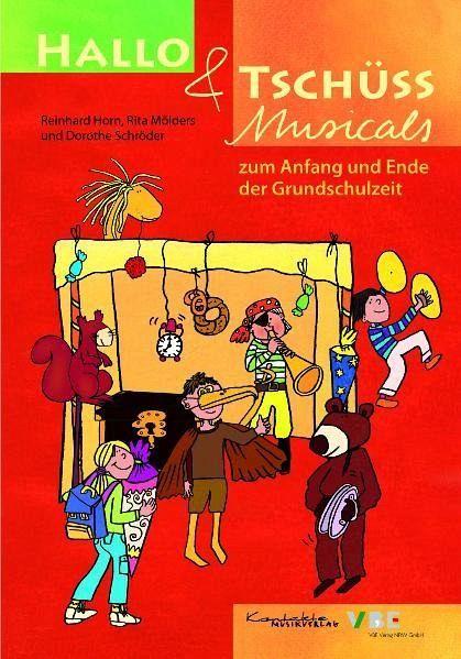 Hallo & Tschüss Musicals von Reinhard Horn; Rita Mölders; Dorothe ...