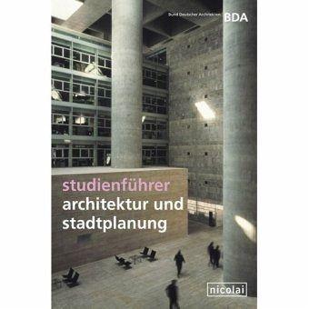 Studienführer Architektur und Stadtplanung
