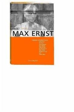 Über Max Ernst - Wilhelm, Jürgen