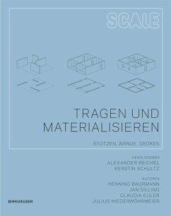 Tragen und Materialisieren - Baurmann, Henning; Dilling, Jan; Euler, Claudia; Niederwöhrmeier, Julius