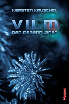VILM 01. Der Regenplanet - Kruschel, Karsten