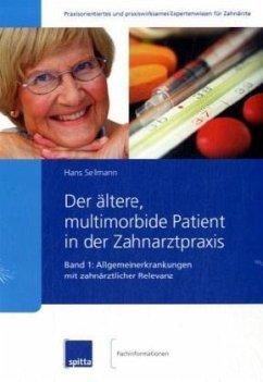 Der ältere, multimorbide Patient in der Zahnarztpraxis