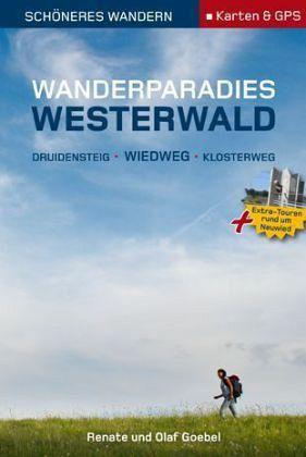 Schöneres Wandern Pocket. Druidensteig / Wiedweg / Klosterweg - Goebel, Olaf; Goebel, Renate