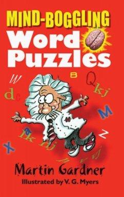 Mind-Boggling Word Puzzles - Gardner, Martin