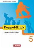 Doppel-Klick - Differenzierende Ausgabe Nordrhein-Westfalen. 5. Schuljahr. Das Arbeitsheft Plus