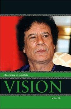 Vision - Gaddafi, Muammar Al-