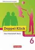 Doppel-Klick - Differenzierende Ausgabe Nordrhein-Westfalen. 6. Schuljahr. Das Arbeitsheft Basis