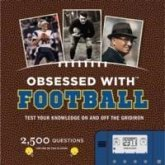 Obsessed with Football: Test Your Knowledge on and Off the Gridiron [With Electronic Game]