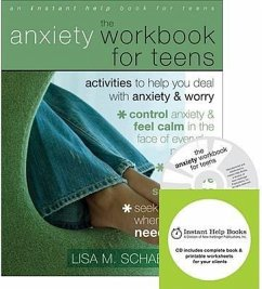 The Anxiety Workbook for Teens: Activities to Help You Deal with Anxiety & Worry [With CDROM] - Schab, Lisa M.