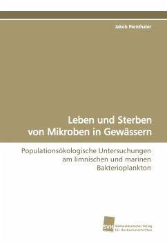 Leben und Sterben von Mikroben in Gewässern