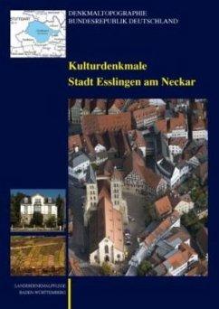 Kulturdenkmale Stadt Esslingen am Neckar