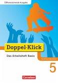 Doppel-Klick - Differenzierende Ausgabe Nordrhein-Westfalen. 5. Schuljahr. Das Arbeitsheft Basis