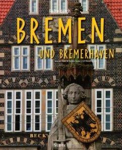 Reise durch Bremen - Franz, Günter; Kapur, Benita; Buschmann, Ulf
