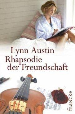 Rhapsodie der Freundschaft - Austin, Lynn