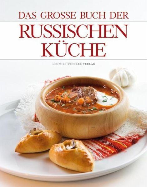 Das große Buch der Russischen Küche