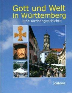 Gott und Welt in Württemberg 2. aktualisierte Auflage