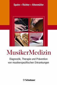 MusikerMedizin - Spahn, Claudia / Richter, Bernhard / Altenmüller, Eckart (Hrsg.)