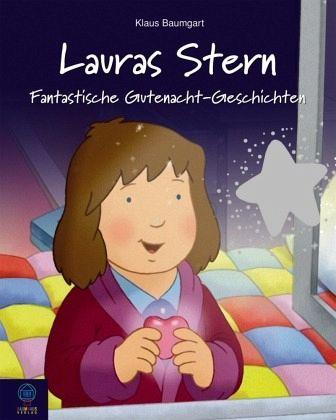 Lauras Stern - Fantastische Gutenacht-Geschichten 06 - Baumgart, Klaus