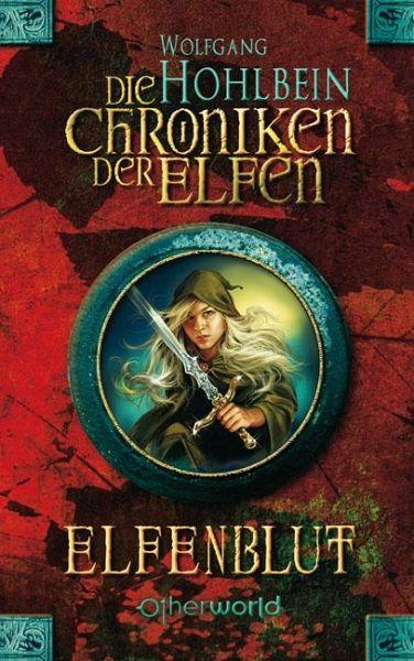 Buch-Reihe Die Chroniken der Elfen von Wolfgang Hohlbein