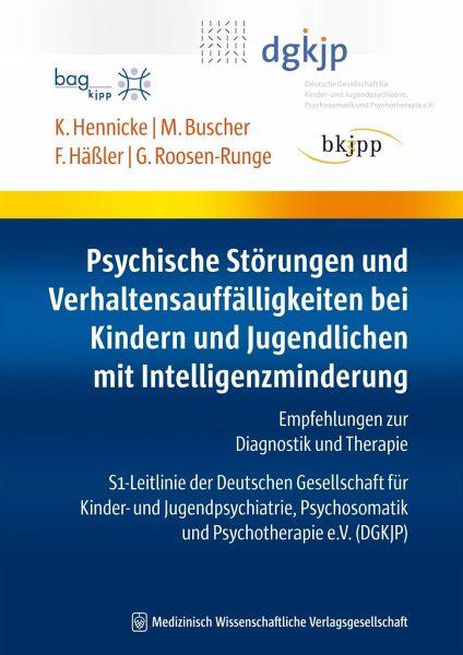 Psychische Störungen und Verhaltensauffälligkeiten bei Kindern und ...