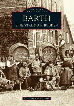 Barth. Eine Stadt am Bodden