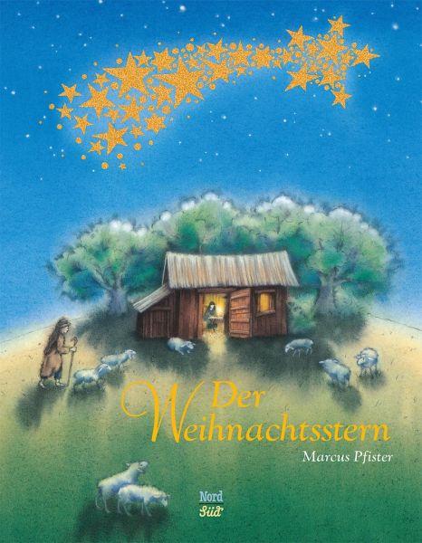 Der Weihnachtsstern - Pfister, Marcus