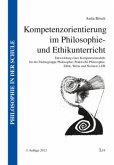 Kompetenzorientierung im Philosophie- und Ethikunterricht