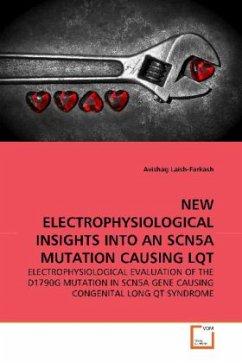 NEW ELECTROPHYSIOLOGICAL INSIGHTS INTO AN SCN5A MUTATION CAUSING LQT - Laish-Farkash, Avishag