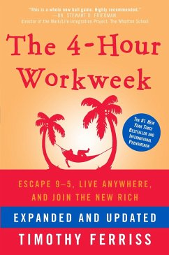 The 4-Hour Workweek - Ferriss, Timothy