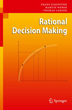 Rational Decision Making - Eisenführ, Franz; Weber, Martin; Langer, Thomas
