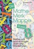 Die Mathe-Merk-Mappe Klasse 8