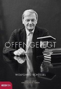 Offengelegt - Schüssel, Wolfgang