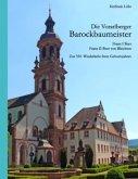Die Vorarlberger Barockbaumeister - Franz I Beer & Franz II Beer von Bleichten