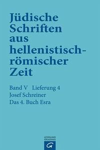 Das 4. Buch Esra - Schreiner, Josef