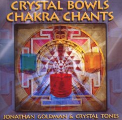 Crystal Bowls Chakra Chants - Goldman,Jonathan