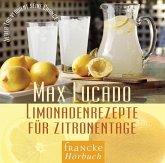 Limonadenrezepte für Zitronentage, 1 Audio-CD