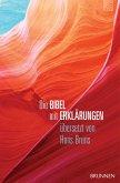 Die Bibel mit Erklärungen - Harmonie-Edition