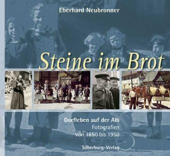 Steine im Brot - Neubronner, Eberhard