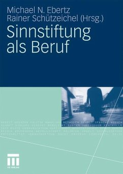Sinnstiftung als Beruf - Ebertz, Michael N. / Schützeichel, Rainer (Hrsg.)