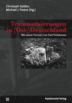 Traumatisierungen in (Ost-)Deutschland