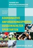 Koordinative Anforderungsprofile ausgewählter Sportarten