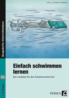 Einfach schwimmen lernen. 1. - 4. Klasse - Rix, Achim; Dräger, Lutz-Rainer; Diederley, Hartmut