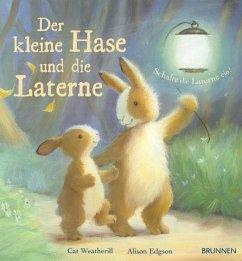 Der kleine Hase und die Laterne - Weatherill, Cat