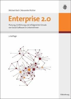 Enterprise 2.0 - Koch, Michael; Richter, Alexander